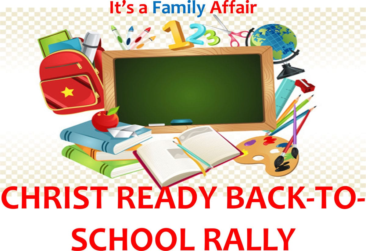 Christ Ready Back to School Rally